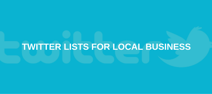 Twitter lists for local business
