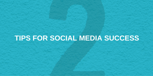 tips for social media success